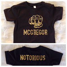 Team McGregor/ The Notorious/ Conor McGregor toddler shirt/ Gold print/ baby gift/ UFC fan/ Unisex toddler shirt by Liljopeepshop on Etsy