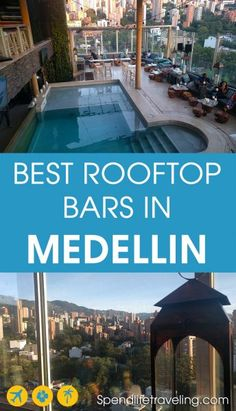 List of the best rooftop bars in Medellin, Colombia. Medellin, nicknamed City of Eternal Spring, is a perfect place to check out some great rooftop bars. From small, casual bars to trendy, upmarket venues. #Medellin #rooftopbar #citytravel #Colombia #travelColombia