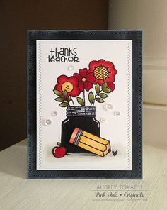 Thanks Teacher card by Audrey Tokach - Paper Smooches - Best Buds, Smarty Pants
