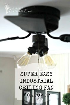 Super Easy Industrial Style Fan Makeover