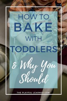 Baking with toddlers doesn't have to be scary! I've baked with classrooms of young children, and now I bake with my toddler all the time. Here are 8 tips and tricks I've learned, and 7 reasons why you should bake with your toddler!