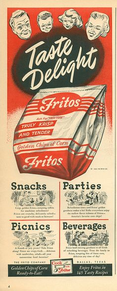 1949 Fritos Golden Chips of Corn Food Snack Taste Delight Trade AD Vintage Labels, Vintage Ads, Vintage Posters, Vintage Food, Retro Food, Vintage Packaging, Vintage Magazines, Vintage Stuff, Retro Advertising