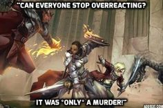 Dungeons and Dragons quotes oit of context are hilarious. Dragon Quotes, Dragon Memes, Dnd Funny, Hilarious, Funny Shit, Funny Stuff, Masters, Dungeons And Dragons Memes, Pathfinder Rpg