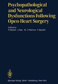Psychopathological and Neurological Dysfunctions Following Open-heart Surgery (Paperback) | Overstock.com Shopping - The Best Deals on Medical