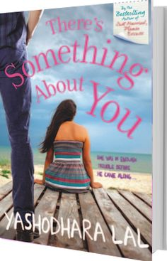 Flaming Sun: Tornado Giveaway 2: Book No. 33: THERE'S SOMETHING ABOUT YOU by Yashodhara Lal