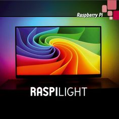 RASPILIGHT: an open project for Ambilight TV effect | Open Electronics