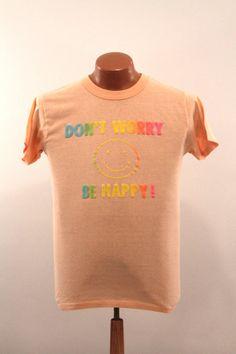 Vintage Don't Worry Be Happy T-Shirt : Men's Small S / Medium M Slim - 70s 80s Neon