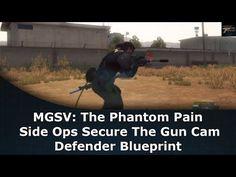 MGSV: The Phantom Pain Side Ops Secure The Gun Cam Defender Blueprint - YouTube