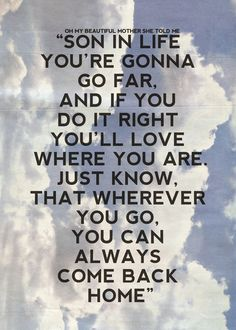 93 million miles lyrics by Jason Mraz...this is going to be the song I dedicate to my boys on Graduation Day.
