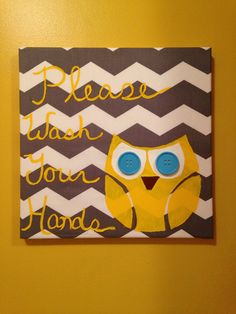 12 by 12 chevron canvas owl picture Please wash your hands bathroom painted  on Etsy, $15.00
