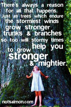 if you let Him, God will use those storms to help you grow stronger and closer to Him <3