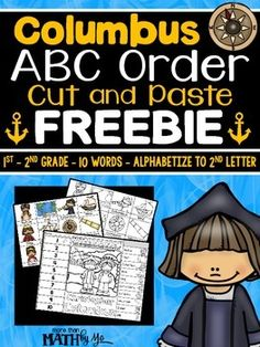 Download this FREEBIE and let students practice their alphabetizing skills using vocabulary from the journey of Christopher Columbus. This ABC Order Cut and Paste FREEBIE is a fun color, cut, and paste activity that includes a Columbus Day theme where students place words in ABC order.