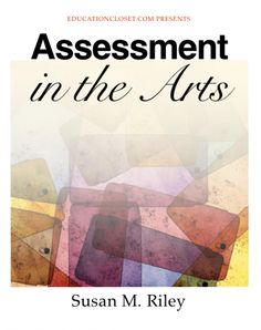 assessment templates | student assessments | assessing the arts | arts assessments