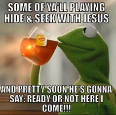 Kermit and Jesus Funny Christian Memes, Christian Humor, Christian Life, Christian Cartoons, Christian Friends, Christian Sayings, Christian Women, Bible Quotes, Bible Verses
