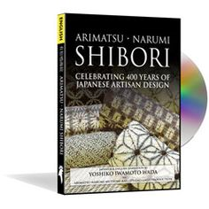 Finally, it's back! This DVD is a visual feast of 400 years of Shibori fabrics and techniques in the Japanese villages of Narumi And Arimatsu.