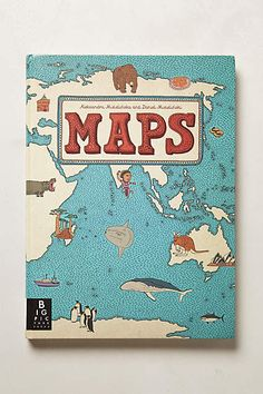 Anthropologie EU  Maps: Travel the Globe. This book of maps is a visual feast for readers of all ages, with lavishly drawn illustrations from the incomparable Mizielinskis. The maps show not only borders, cities, rivers, and peaks, but also places of historical and cultural interest, eminent personalities, iconic animals and plants, cultural events and many more fascinating facts.