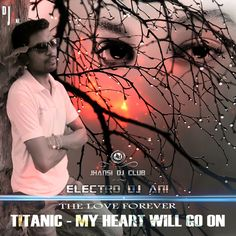 TITANIC - MY HEART WILL GO ON (The Love Forever)