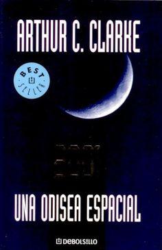 """EL LIBRO DEL DÍA:  """"2001. Una odisea espacial"""", de Arthur C. Clarke.  ¿Has leído este libro? ¿Nos ayudas con tu voto y comentario a que más personas se hagan una idea del mismo en nuestra web? Éste es el enlace al libro: http://www.quelibroleo.com/2001-una-odisea-espacial ¡Muchas gracias! 8-4-2012"""