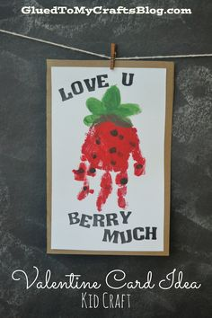 """Berry much"" valentine handprint card idea valentine crafts for toddlers, february toddler crafts Daycare Crafts, Classroom Crafts, Baby Crafts, Infant Crafts, Ocean Crafts, Preschool Crafts, Crafts For Kids, Kids Diy, Fun Crafts"