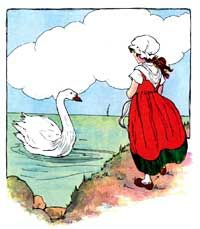 The Real Mother Goose- Swan, swan, over the seat; Swim, swan, swim!  Swan, swan, back again; Well swum, swan!