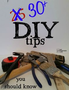 DIY tips from the best bloggers on the web. A collection of 30 diy tips will help you save time, money and effort on your next weekend project.