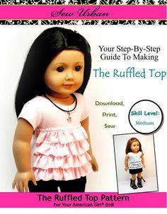 Sew Urban Ruffled Top Doll Clothes Pattern for 18 inch American Girl Dolls - PDF. $3.99, via Etsy.