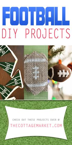Football DIY Projects - The Cottage Market #Footbal, #FootballDIYProjects, #FootballCrafts