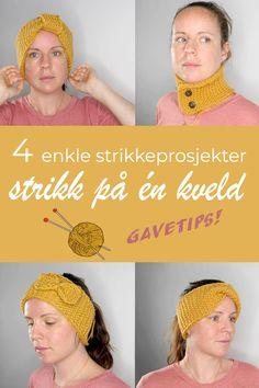 🧣❄Strikking for nybegynnere. 🎁Perfekt gaveidé: Dette strikker du på en kveld. Fire ulike, kreative strikkeprosjekter med utgangspunkt i samme oppskrift: 3 pannebånd i ull og ett skjerf/hals. Crochet Hats, Diy, Fashion, Threading, Creative, Knitting Hats, Moda, Bricolage, La Mode