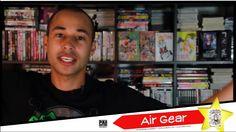Chronique Vidéo #11 Air Gear - Pika Editions