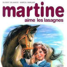 Martine aime les lasagnes