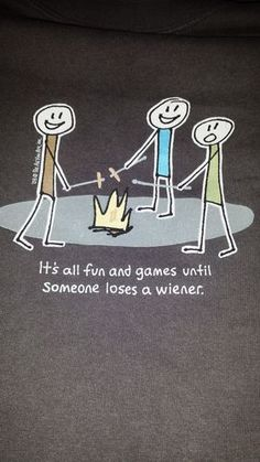 This image, possibly my favourite this week, is posted for Dennis Fetcho aka The Fetch. Something different this week. Camping Humor, Go Camping, Funny Camping, Camping Stuff, Camping Ideas, Happy Campers, Funny Shirts, I Laughed, Haha