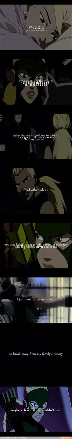 Her story I love it. Artemis from Young Justice.
