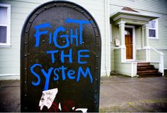Fight the system | Anonymous ART of Revolution