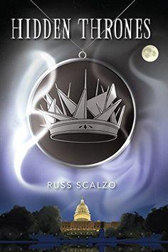 Hidden Thrones by Russ Scalzo http://www.amazon.com/dp/B0173QJKW2/ref=cm_sw_r_pi_dp_RQ6Nwb1J2WABX