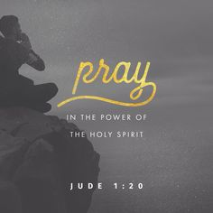 Pray in the Holy Spirit