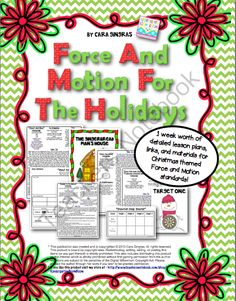 Force and Motion For The Holidays - Science Experiments from Kindergarten Boom Boom on TeachersNotebook.com (30 pages) - Over a weeks worth of fun Christmas Themed Force and Motion detailed lesson plans and experiments.
