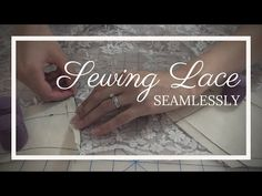How to Sew Lace Without a Seam - YouTube