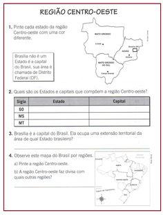 Região Centro-Oeste  |   Rérida Maria Primary School, Homeschool, Teaching, Ronaldo, Map Activities, History Activities, Reading Activities, Creative Activities, Teaching Geography