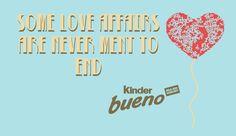 Chocolate love affair sponsored by Kinder Bueno