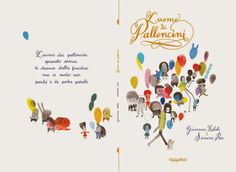 Front and back cover for 'L'uomo dei palloncini / The balloon man' by Giovanna Zoboli and Simone Rea