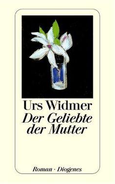 Der Geliebte der Mutter: Roman von Urs Widmer http://www.amazon.de/dp/3257233477/ref=cm_sw_r_pi_dp_xpFTvb0S7TN1B