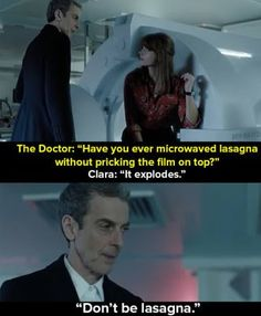 """When the Twelfth Doctor (Peter Capaldi) said this to Clara (Jenna-Louise Coleman). 20 """"Doctor Who"""" Moments That People Say Have Helped Them Undécimo Doctor, Doctor Who Funny, Doctor Humor, Twelfth Doctor, Doctor Who Quotes, Medical Doctor, Space Man, Face Of Boe, Doctor Who Tattoos"""