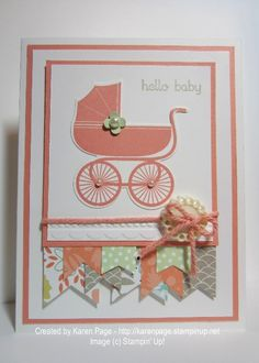 Used the Retro Sketch #123 and Stampin' Up! products: Something for Baby stamp set and coordinating Baby's FIrst Framelits, Teeny Tiny Wishes and Banner Blast Stamp Sets, Sweet Sorbet DSP, Think Bake's Twine, Crisp Cantalope Thick Baker's Twine, and Needlepoint Border Embossing Folder