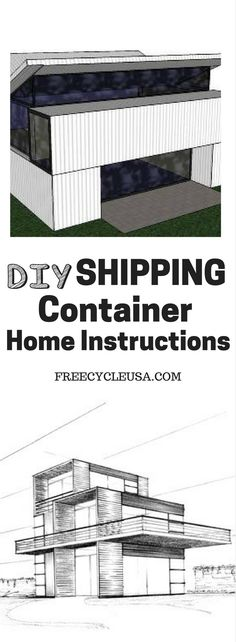 Container House Shipping Container Home How To Instructions Who Else Wants Simple Step-By-Step Plans To Design And Build A Container Home From Scratch? Storage Container Homes, Building A Container Home, Container Buildings, Container Architecture, Container House Design, Architecture Design, Container Conversions, Shipping Container House Plans, Shipping Containers