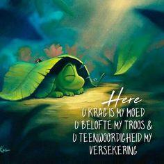 Here U krag is my moed U belofte my troos & U teenwoordigheid my versekering Bible Study Notebook, Bible Qoutes, Goeie Nag, Afrikaans Quotes, Inspirational Qoutes, Bible Prayers, Special Words, Wisdom Quotes, Gods Love