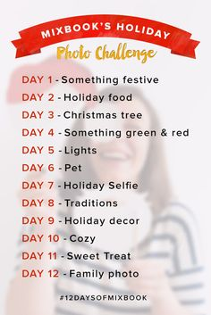 Starting December 2nd, complete the challenge and hashtag each of your photos #12DaysOfMixbook. Click through to find out more!