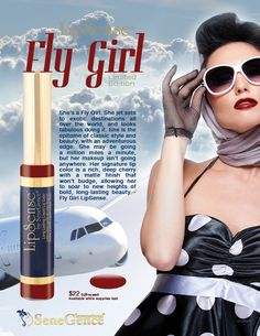 Fly girl! The new lipsense color by Senegence!