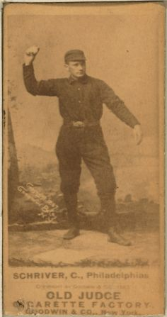William Frederick Schriver ( July 11, 1865 - December 27, 1932) born in Brooklyn was a Catcher for the Brooklyn Grays (1886), Philadelphia Quakers/Philadelphia Phillies (1888-90), Chicago Colts (1891-94), New York Giants (1895), Cincinnati Reds (1897), Pittsburgh Pirates (1898-1900) and St. Louis Cardinals (1901).  Description:Pop Schriver  Date1887-90