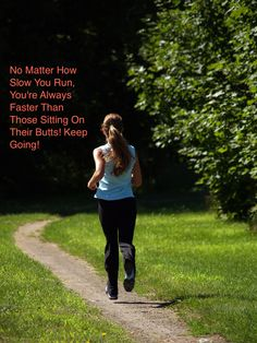 Running Keeps You Moving