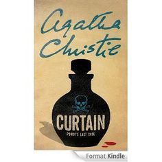 Curtain: Poirot's Last Case  AUTHOR Agatha Christie PUBLISHER Harper Collins.